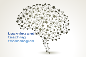 Learning and teaching technologies